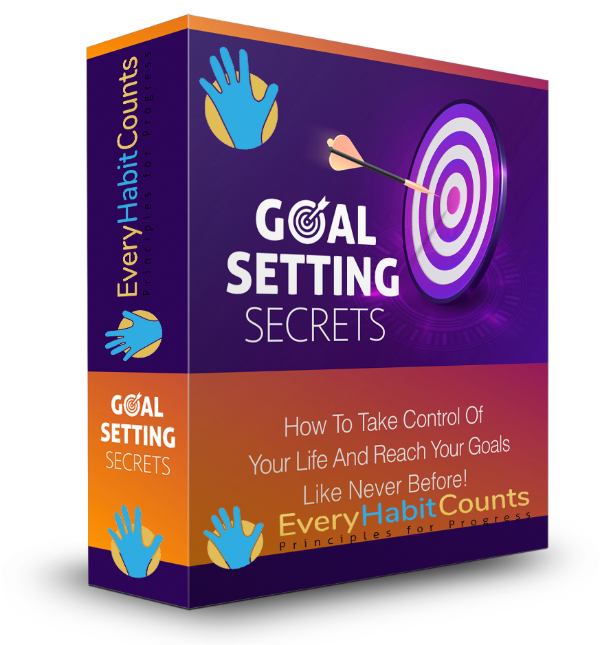 Goal Setting Secrets by EveryHabitCounts.com